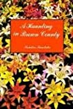 img - for A Haunting in Brown County book / textbook / text book