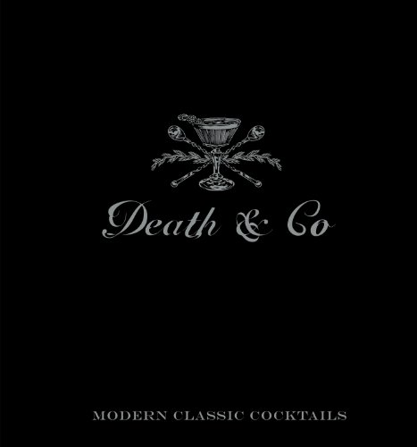 death-co-modern-classic-cocktails-with-more-than-500-recipes