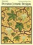 Persian Ceramic Designs