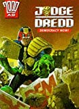Judge Dredd: Democracy Now (0749314605) by Wagner, John