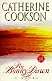 THE BONNY DAWN (0593040929) by CATHERINE COOKSON