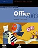 img - for Performing with Microsoft Office 2003: Introductory Course (The Performing) book / textbook / text book