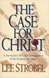 Case for Christ - MM 6-Pack: A Journalist's Personal Investigation of the Evidence for Jesus (0310226279) by Strobel, Lee