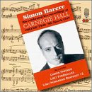 Simon Barere: Live Recordings at Carnegie Hall, Vol. 2 (1947)