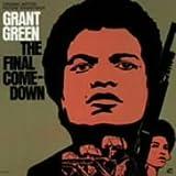 echange, troc Grant Green - Final Comedown