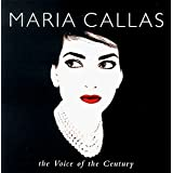 The Voice of the Centuryby Maria Callas