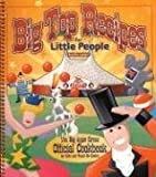 Big Top Recipes for Little People: The Big Apple Circus Official Cookbook for Kids and Would-Be Clowns