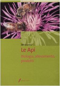 Le api Biologia allevamento prodotti PDF