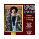 Echoes Of The Temple (Cators In Prayer And Folksong)