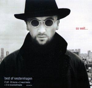 Westernhagen - So weit (Best Of) [DIGIPACK] - Zortam Music