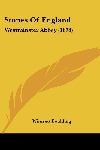 Stones of England: Westminster Abbey (1878)