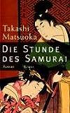 Die Stunde des Samurai