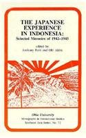 The Japanese Experience in Indonesia: Selected Memoirs of 1942-45 (Monographs in International Studies) (Research in International Studies - Southeast Asia Series)
