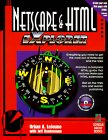 Netscape & HTML EXplorer: Everything You Need to Get the Most Out of Netscape and the Web (1883577578) by Lejeune, Urban A.