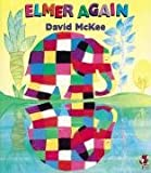Elmer Again (Red Fox picture books)