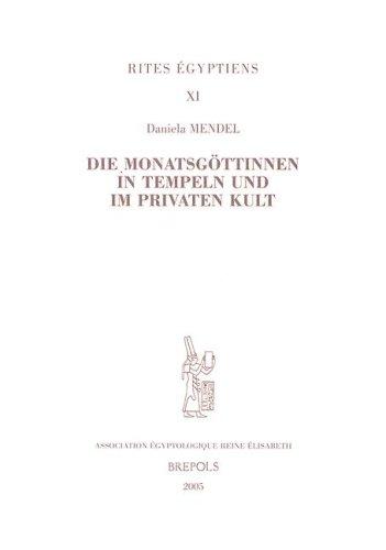 Die Monatsgottinnen in Tempeln und im privaten Kult (rites egyptiens)