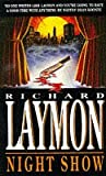 Night Show (074724782X) by Laymon, Richard