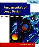 img - for Fundamentals of Logic Design (with CD-ROM) 5th (fifth) edition Text Only book / textbook / text book