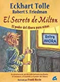 img - for El secreto de Milton: El poder del Ahora para ni  os book / textbook / text book
