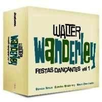 Vol. 1-Festas Dancantes by Walter Wanderley