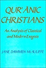 Qur'Anic Christians: An Analysis Of Classical And Modern Exegesis front-71105