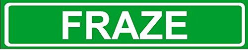 novelty-family-last-name-fraze-street-sign-6x24-aluminum-wall-art-decor