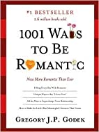 1001 Ways to Be Romantic 3th (third) edition…