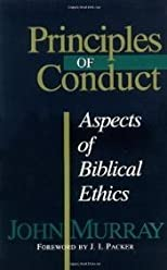 Principles of Conduct: Aspects of Biblical Ethics