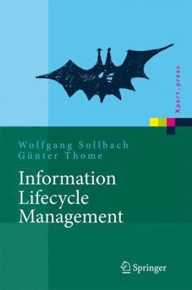 Information Lifecycle Management: Prozessimplementierung (Xpert.press) (German Edition)