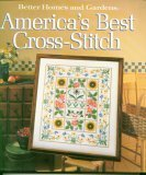 America's Best Cross Stitch (Better Homes and Gardens)