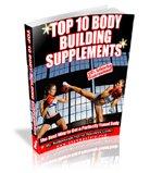 Top 10 Body Building Supplements