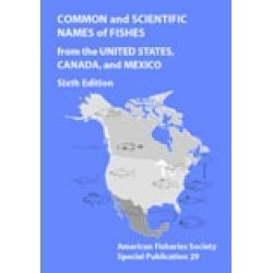 Common and Scientific Names of Fishes from the United...