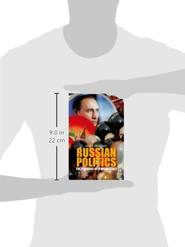 Russian Politics: The Paradox of a Weak State (Comparative Politics and International Studies)