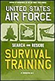 U.S. Air Force Survival Training: Search and Rescue