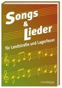 Songs & Lieder für Landstraße und Lagerfeuer