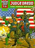 Judge Dredd: The Three Amigos (2000 AD) (0600590445) by Wagner, John