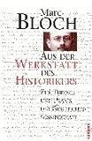 Aus der Werkstatt des Historikers. (3593362791) by Marc Bloch