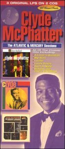 Clyde McPhatter - The Atlantic & Mercury Sessions - Zortam Music