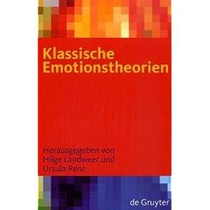 Klassische Emotionstheorien: Von Platon bis Wittgenstein