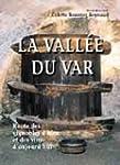 LA VALLEE DU VAR : Route des vignoble...