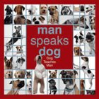 img - for Man Speaks Dog: Dog Teaches Man book / textbook / text book