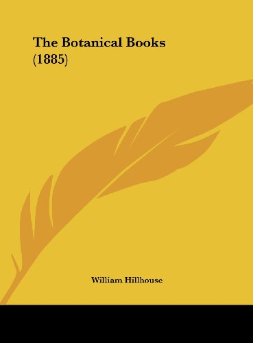 The Botanical Books (1885)