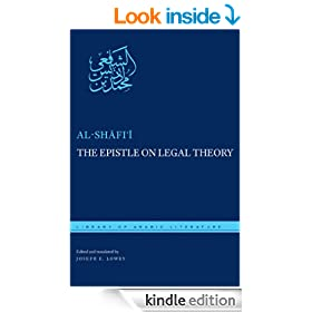 The Epistle on Legal Theory (Library of Arabic Literature)