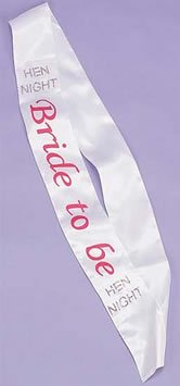 Hen nite: Bride to Be Sash White