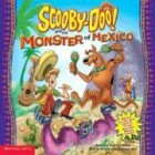 Scooby-Doo! and the Monster of Mexico (0439449464) by Jesse Leon McCann