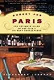 Image of Hungry for Paris: The Ultimate Guide to the City's 102 Best Restaurants