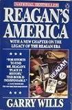 Reagan's America (0140105573) by Wills, Garry