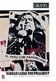 img - for Granta 36; Mario Vargas Llosa for President by Mario Vargas Llosa (1991-06-27) book / textbook / text book