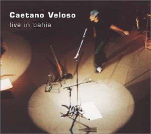 Caetano Veloso - Live in Bahia - Zortam Music