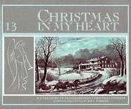 Christmas in My Heart: A Treasury of Old-Fashioned Christmas Stories